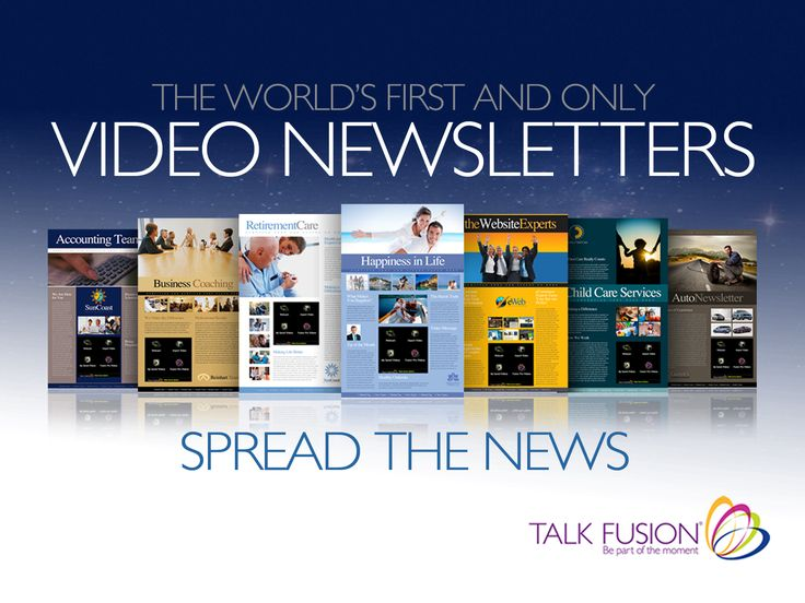 Impact your business, friends, family with Video Newsletters