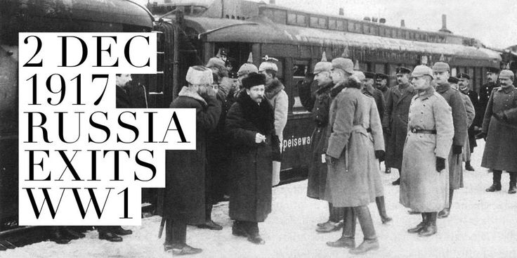 2 December 1917. Russia and the Central Powers sign armistice that lead to the Brest-Litovsk Peace Treaty