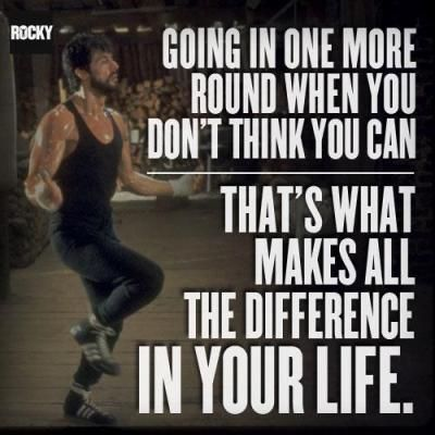 ROCKY BALBOA  Great saying