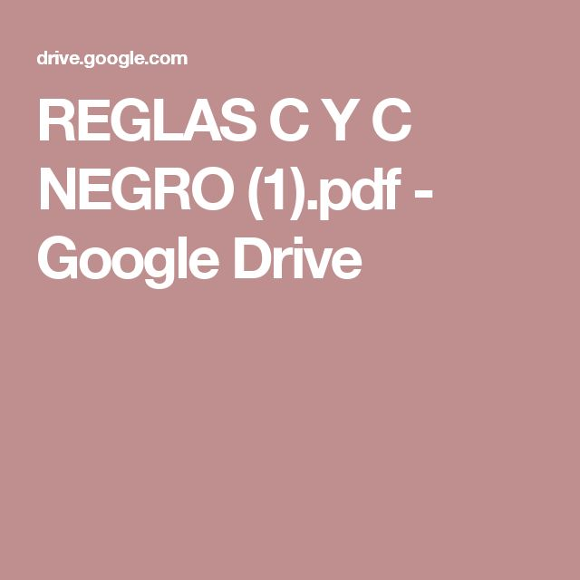 REGLAS C Y C NEGRO (1).pdf - Google Drive
