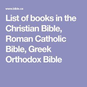 List of books in the Christian Bible, Roman Catholic Bible, Greek Orthodox Bible