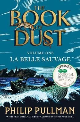 Buy La Belle Sauvage The Book Of Dust Volume One By Philip