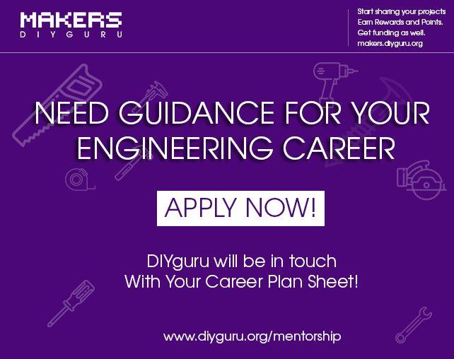 Worried about your #Engineering #Career! Apply here and your Career Plan Sheet form #DIYguru #Mentorship  https://www.diyguru.org/mentorship/