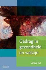 Gedrag in gezondheid en welzijn - Andre Vyt - plaatsnr. 601.6/029 #AlgemenePsychologie #Gedrag