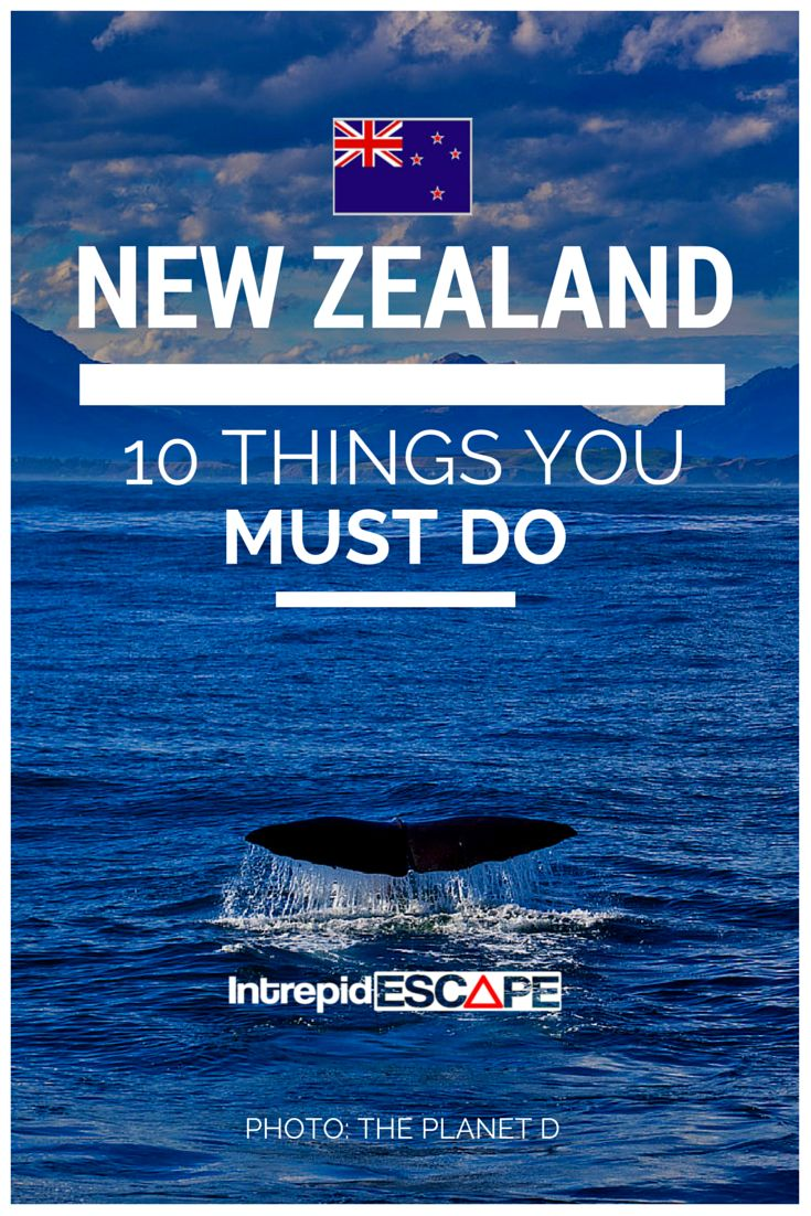 10 things you must do in New Zealand #NZmust do #NewZealand #intrepidescape