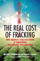 Book summary of The Real Cost of Fracking by Michelle Bamberger and Robert Oswald.  Fracking generates natural gas, but poses serious risks to humans, animals and the environment.