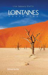 Lointaines, Lise Gaboury-Diallo, finaliste 2011