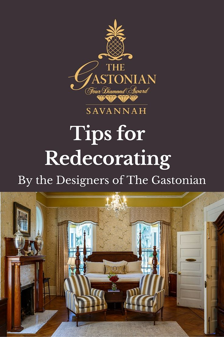 Are you thinking about re-freshing your home's look? We recently did just that at The Gastonian in historic Savannah.  Here are the steps our decorators took to pull our new look together.