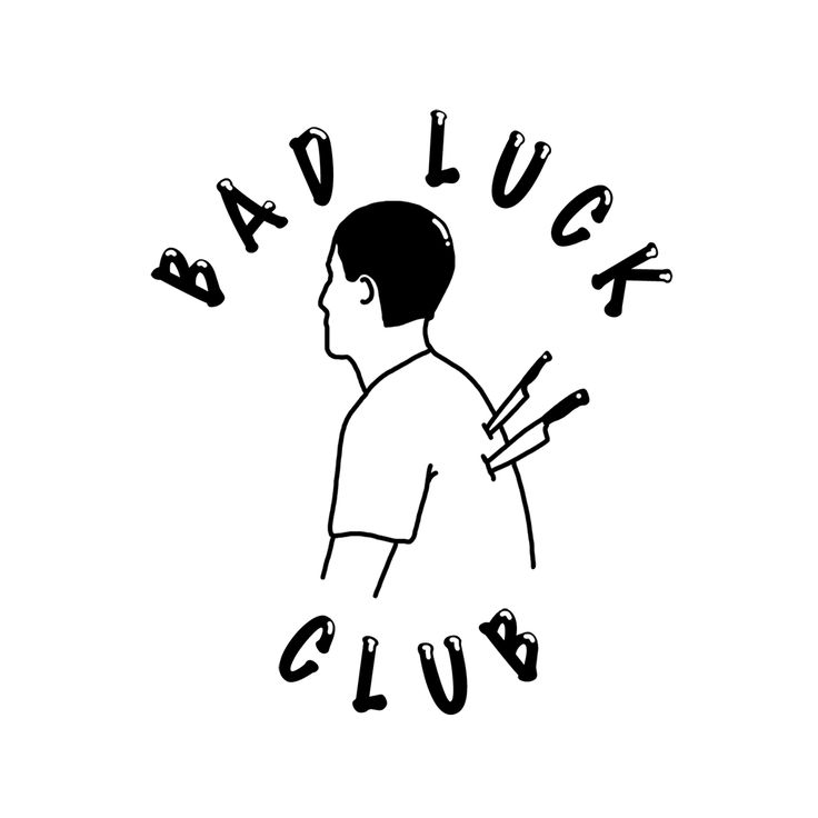 welcome to bad luck club