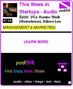 #MANAGEMENT #PODCAST      E635: VCs Hunter Walk (Homebrew), Aileen Lee (Cowboy Ventures), Jed Katz (Javelin Venture Partners) on the state of investing; Cyanogen's Kirt McMaster demos his     HEAR:  http://podDVR.COM/?c=dfe73c9b-29bb-db43-1797-9f52f1de078b