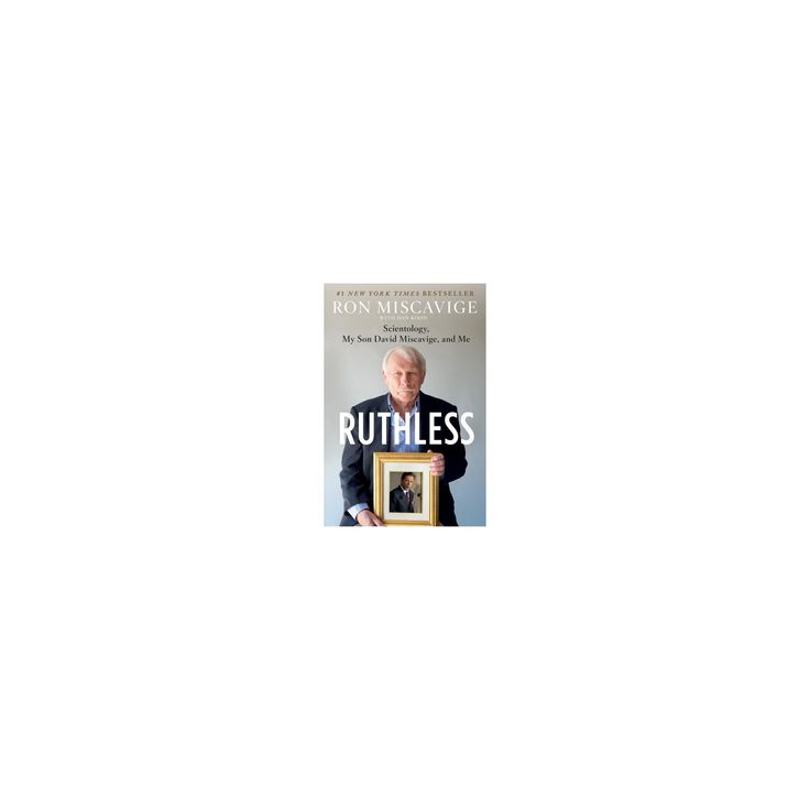 Ruthless : Scientology, My Son David Miscavige, and Me (Reprint) (Paperback) (Ron Miscavige)