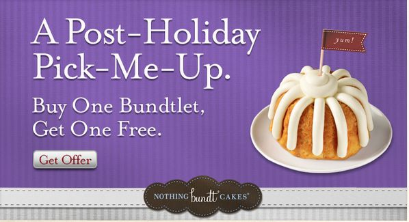 Here's a yummy treat for you! Nothing Bundt Cakes has a Buy One Get One Free coupon valid on their Bundtlet cakes. These are the small single serving size bundt cakes. The coupon is valid through 1...