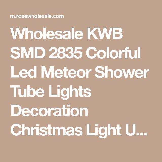 Wholesale KWB SMD 2835 Colorful Led Meteor Shower Tube Lights Decoration Christmas Light Us Plug Rgb Online. Cheap Plus Size Christmas Dress And Light Purple Blouse on Rosewholesale.com