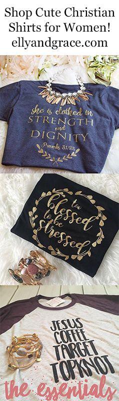 shop soft christian shirts for women- hand designed in Missouri. ellyandgrace.com