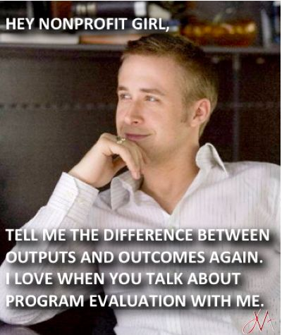 623e366d8615db20cf433904f136998c program evaluation difference 10 best hey nonprofit girl images on pinterest ryan gosling hey
