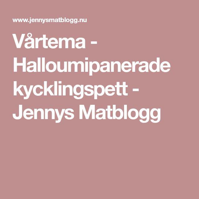 Vårtema - Halloumipanerade kycklingspett - Jennys Matblogg