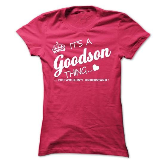 Its A GOODSON Thing #name #beginG #holiday #gift #ideas #Popular #Everything #Videos #Shop #Animals #pets #Architecture #Art #Cars #motorcycles #Celebrities #DIY #crafts #Design #Education #Entertainment #Food #drink #Gardening #Geek #Hair #beauty #Health #fitness #History #Holidays #events #Home decor #Humor #Illustrations #posters #Kids #parenting #Men #Outdoors #Photography #Products #Quotes #Science #nature #Sports #Tattoos #Technology #Travel #Weddings #Women