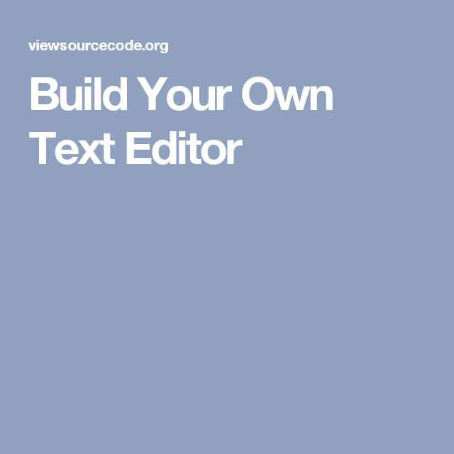 Build Your Own Text Editor