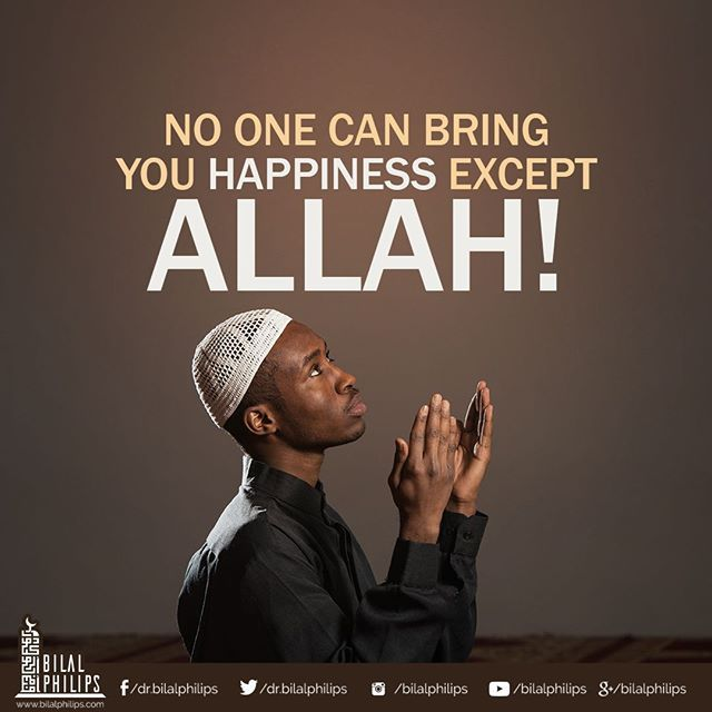 Don't search for happiness in a place where you will not find it. Know that true happiness comes from Allah and lasts forever. #islamicOnlineUniversity #BilalPhilips