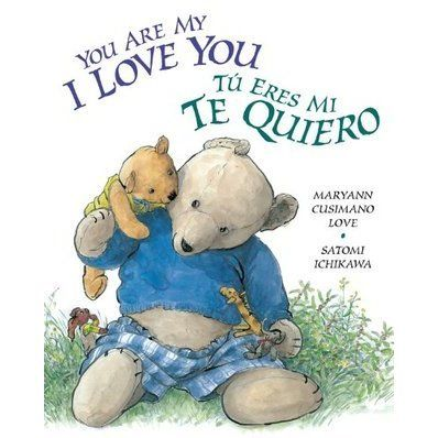 The celebrated classic You Are My I Love You is now available in a bilingual board book format, beautifully designed with easily readable...