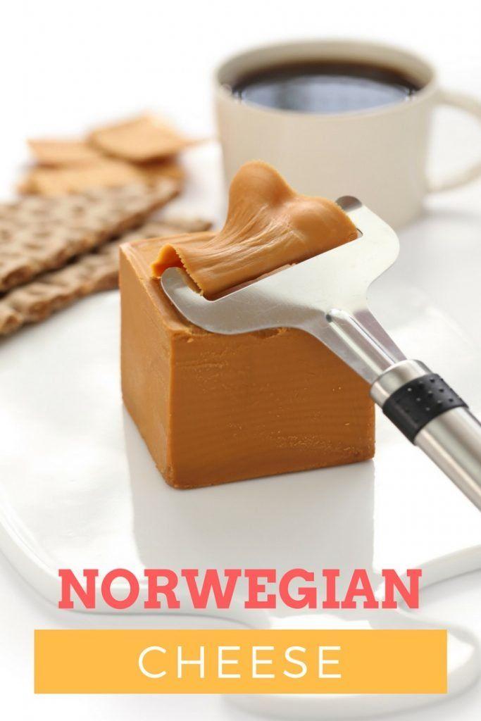 Norwegian Cheese Life In Norway Norway Food Norwegian Cuisine Scandinavian Food