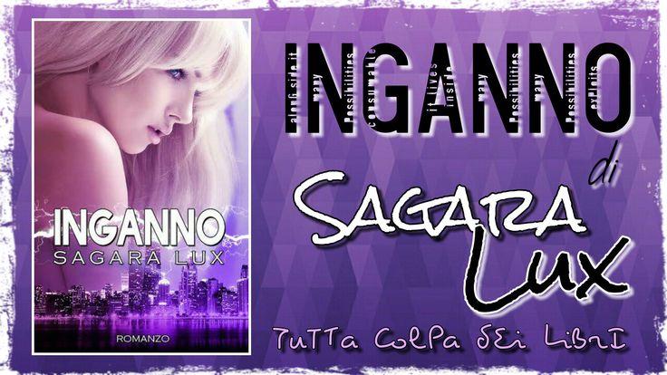 """Recensione """"Inganno"""" di Sagara Lux #2 Broken Soul"""