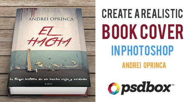 How To Make A Great Book Cover : Designing a great book cover in photoshop can be as easy