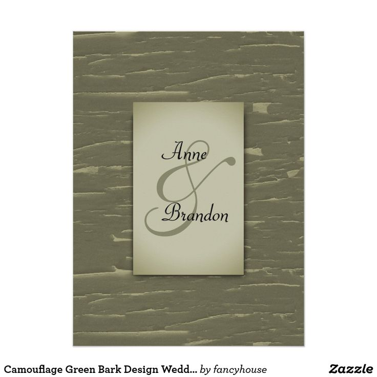 we would like to invite you celebrate our wedding in december0th%0A Camouflage Green Bark Design Wedding Invitation A beautiful design for a  hunting theme wedding  Put the first names of the Bride and Groom on one  side