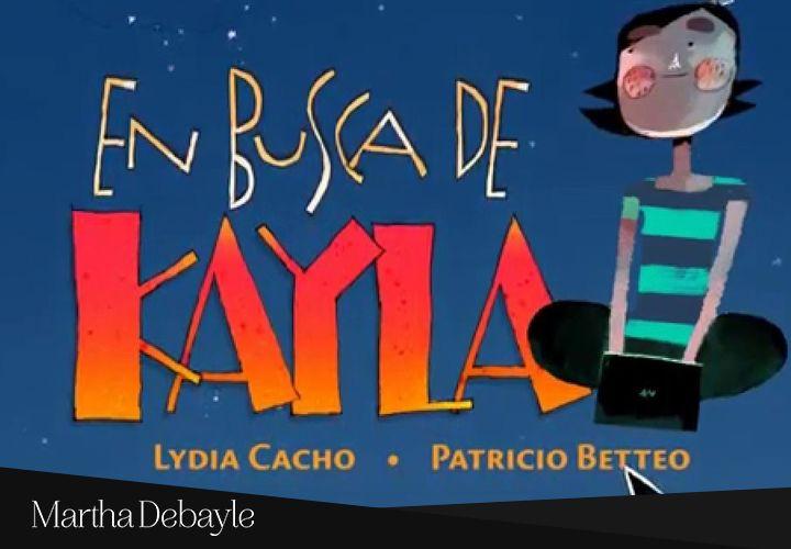 En busca de Kayla, Habla sobre los peligros de exponer tu vida privada en Internet. Libro ilustrado; está dedicado a niños y jóvenes