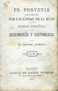 Raro libro siglo XIX cartomancia quiromancia,descárgalo gratis en mi blog