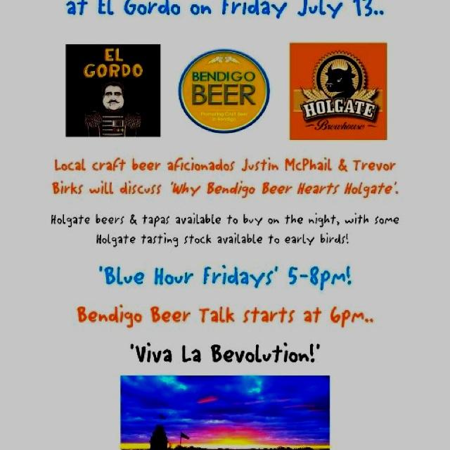 "Bendigo Beer & El Gordo Bendigo ""Blue Hour"" July 13 Bendigo"