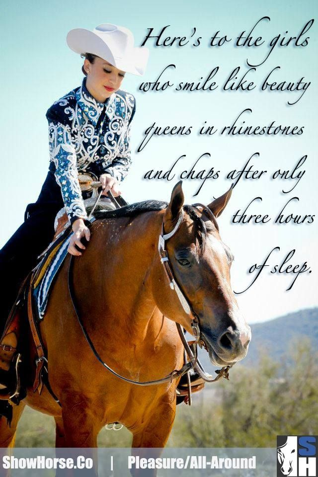 *Inspiration* Here's to the girls who show Western Pleasure.