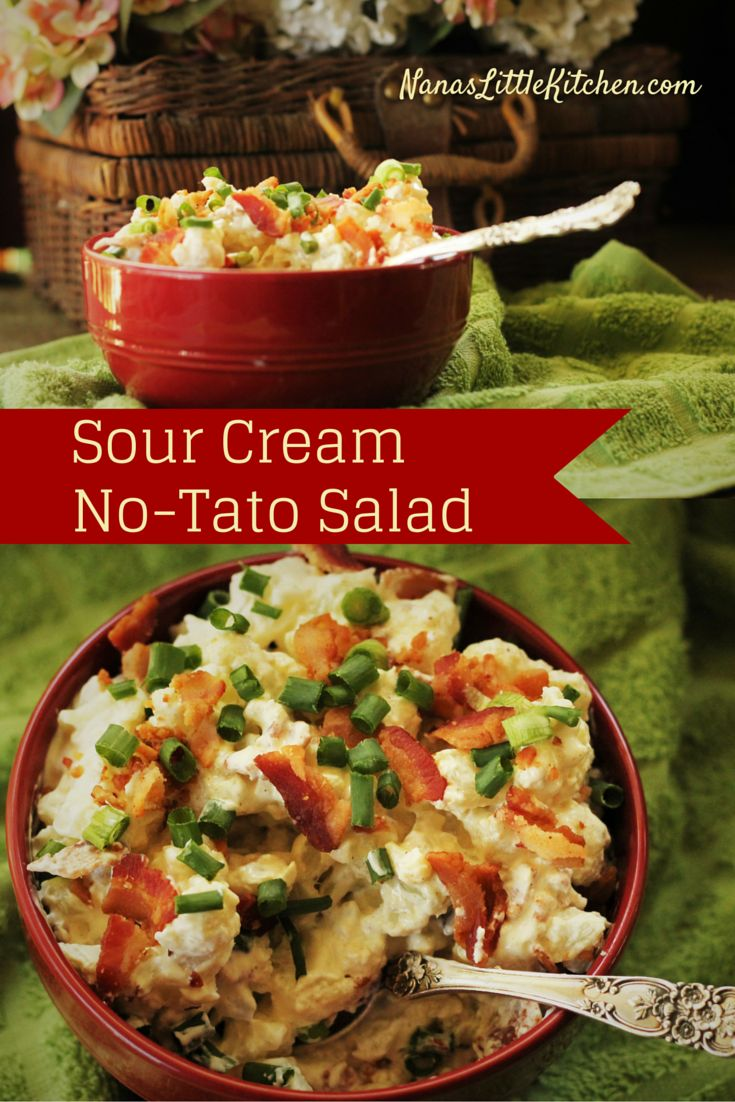 "Loaded Sour Cream No-Tato Salad - Are you looking for a ""Potato"" Salad style dish that is a serious change of potato salad pace?  This is a loaded potato style No-Tato Salad with a sour cream, horseradish sauce!"