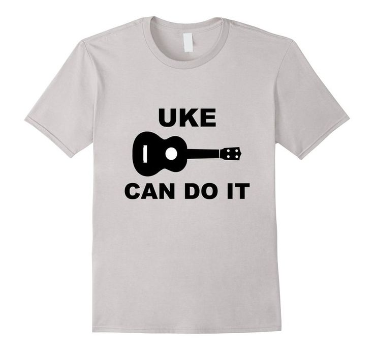 Ukulele Shirt Uke Can Do It | Ukelele T Shirt #ukulele #uke #ukecandoit