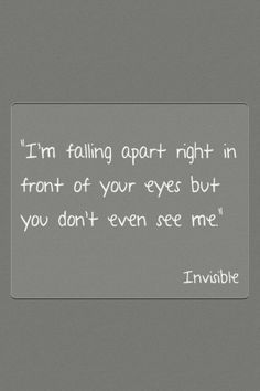feeling invisible quotes and sayings - Google Search