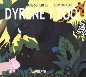 Hans Scherfig • Dyrene i Zoo