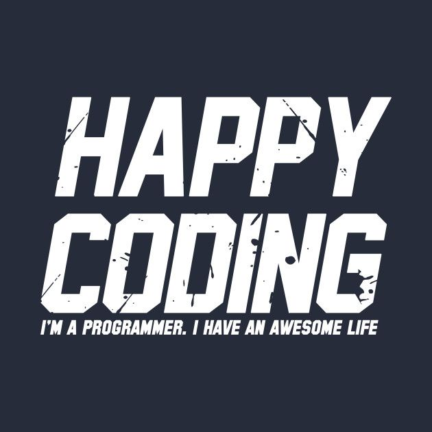 Awesome 'Happy+Coding' design on TeePublic!