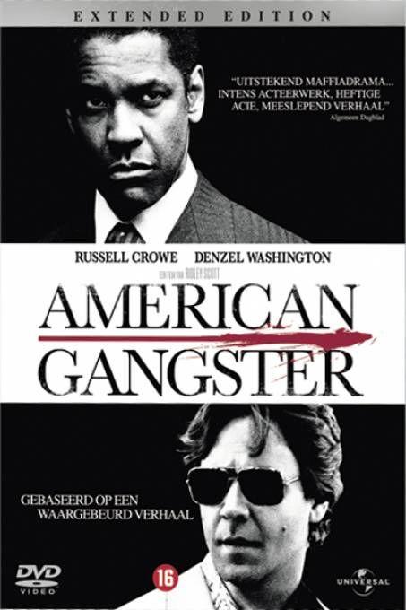 American Gangster  Description: Frank Lucas (Washington) is de stille chauffeur van een belangrijke zwarte crimineel. Als zijn baas plotseling sterft maakt Frank hier slim gebruik van en bouwt met veel succes zijn eigen imperium op. Richie Roberts (Crowe) is een agent en een outsider. Hij weet dat de drugswereld nu gedomineerd wordt door een zwarte man die vanuit het niets is gekomen. Lucas en Roberts houden zich beiden aan een strenge ethische code die hen onderscheidt van hun collega's…
