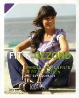 Fit & gezond, wandel, loop en fiets je fit in 10 weken met Evy Gruyaert