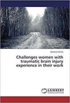 Challenges women with traumatic brain injury experience in their work #braininjury #neuroskills