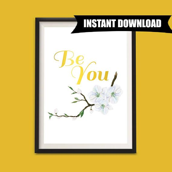 Be You Instant Download Printable Art, Quote Print, Minimalist Wall Art, Inspirational Wall Decor, Typography Printable Art, DIY Gift (P9)