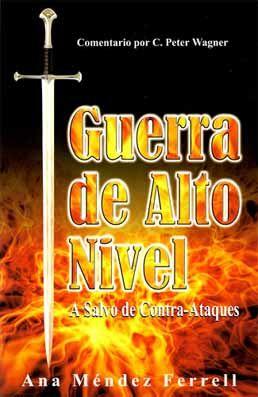 Ana Mendez Ferrel - Guerra De Alto Nivel - Libros Cristianos Gratis Para Descargar