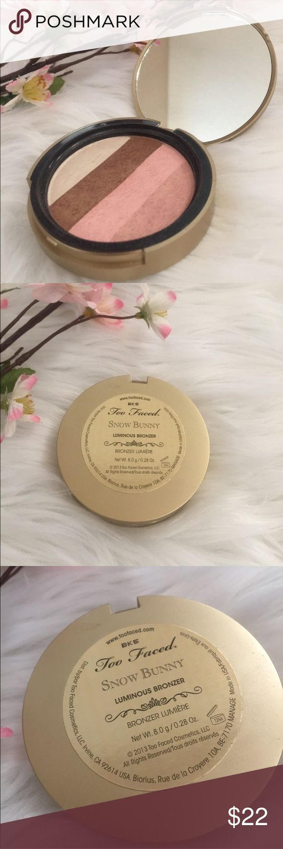 Too Faced Snow Bunny Bronzer Too Faced Snow Bunny Bronzer! Only Used Twice. No Box Included. Too Faced Makeup Bronzer