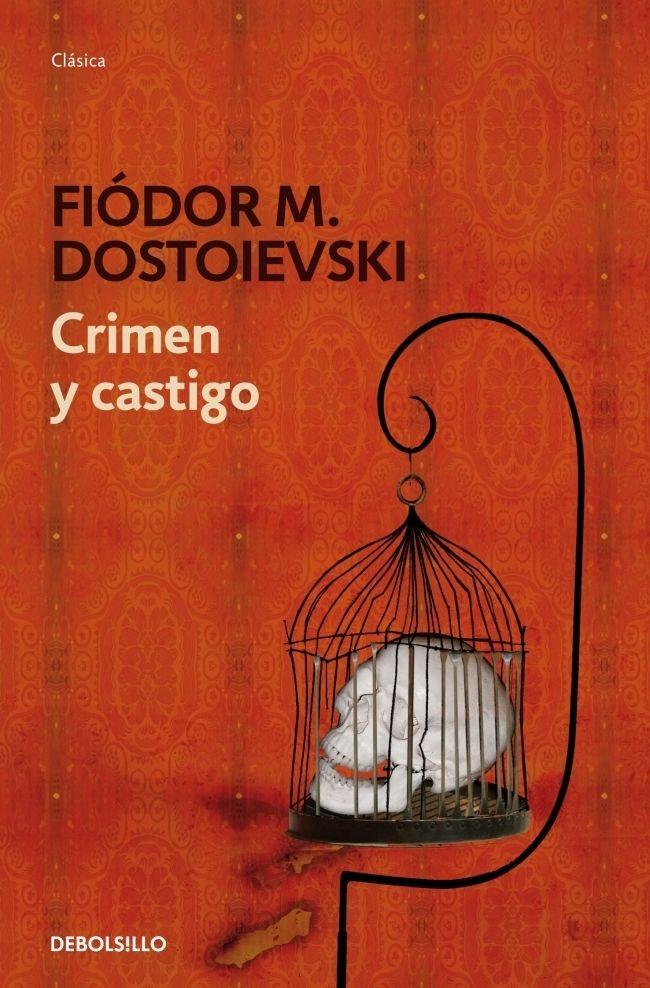 Crimen y castigo, de Fiodor Dostoievski