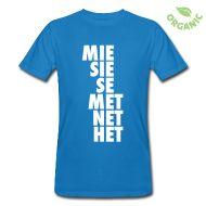 T-paidat ~ Miesten luonnonmukainen t-paita ~ Mie Sie Se Met Het Net.  #persoonapronominit #tornionjokilaakso #lappi #murre #tpaidat #tpaita #mie #sie #se #met #het #net #knappidesign #spreadshirt