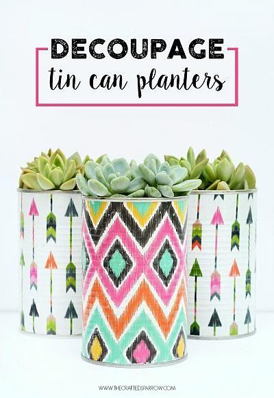 Decoupage Tin Can Planters #DecoArtProjects