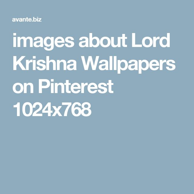 images about Lord Krishna Wallpapers on Pinterest 1024x768