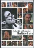 The Last Will and Testament of Marlboro Patch [DVD] [English] [2004]
