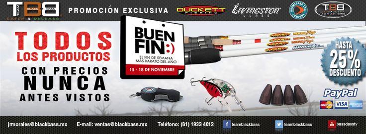 del 15 al 18 de Noviembre el fin de semana más barato de todo el año blackbass.mx #TBB #Pesca #deporte #Señuelos #Cañas #Tungstenos #Tijeras