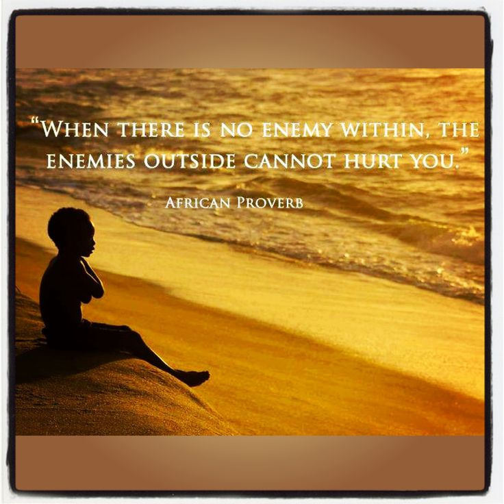 92 best african wisdom images on pinterest little prince quotes when there is no enemy within the enemies outside cannot hurt you african proverb fandeluxe Document